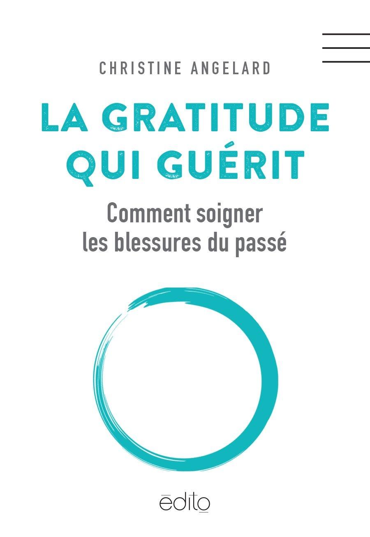 La gratitude qui guérit-Livre du Qc.
